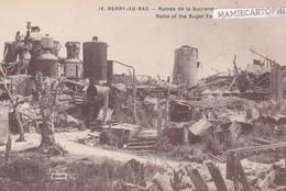 BERRY AU BAC - Aisne - Ruines De La Sucrerie - Guerra 1914-18