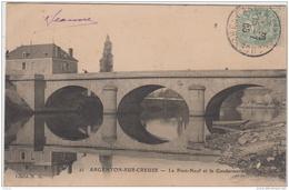ARGENTON SUR CREUSE LE PONT NEUF ET LA GENDARMERIE 1906 TBE - La Chatre