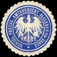 Alsleben: K.Pr. Amtsgericht Alsleben An Der Saale Siegelmarke - Cinderellas