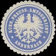 Andernach: K.Pr. Amtsgericht Andernach Siegelmarke - Cinderellas