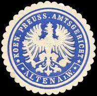Altena / Westfalen: Koeniglich Preussisches Amtsgericht - Altena In Westfalen Siegelmarke - Cinderellas