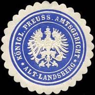 Altlandsberg: Königlich Preussische Amtsgericht - Alt - Landsberg Siegelmarke - Cinderellas