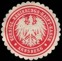 Arnsberg: Koenigliche Regierungs - Haupt - Kasse - Arnsberg Siegelmarke - Cinderellas