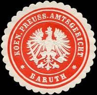 Baruth: Koeniglich Preussisches Amtsgericht - Baruth Siegelmarke - Cinderellas