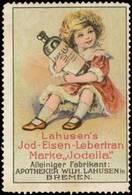 Bremen: Lahusens Jod-Eisen-Lebertran Marke Jodella Reklamemarke - Cinderellas