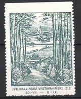 Reklamemarke Pisku, Jub. Krajinska Vystava 1912, Kirchturm, Blick Vom Wald Zum Ort, Grün - Cinderellas