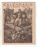 CALENDARIO ANNO 1942 ZANICHELLI EDITORE BOLOGNA  LIBRETTO  Illustratore D. PETTINELLI - Calendars