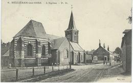 6. MEZIERES-SUR-OISE : L'Eglise - TRES RARE CPA - Cachet De La Poste 1913 - France