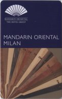 ITALIA  KEY HOTEL Mandarin Oriental Milan - Cartes D'hotel
