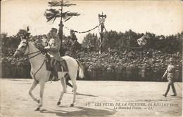 LES FETES DE LA VICTOIRE, 14 JUILLET 1919 - Le Maréchal Pétain - N'a Pas Circulé - Guerra 1914-18