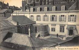 SAINT-QUENTIN : Banque De France - Etat - Banks