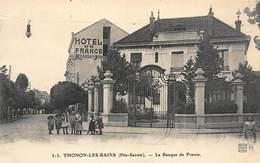 THONON-les-BAINS : La Banque De France - Tres Bon Etat - Banks