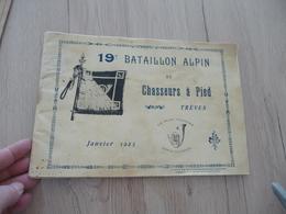 Album Photos PhotoTypie 19 ème Bataillon Alpins Chassurs Alpins Trëves Désolidarisé En L'état Voir Photos - Documents