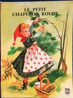 Le Petit Chaperon Rouge - Éditions BIAS - ( 1959 ) - Livre Animé . - Altri