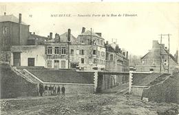 (MAUBEUGE )( 59 NORD )NOUVELLE PORTE DE LA RUE DE L HOSPICE - Maubeuge