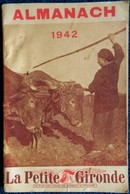 La Petite Gironde - Almanach 1942 - Bon état .. - Books, Magazines, Comics