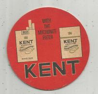 TABAC , Cigarettes , Sous Bock ,  KENT , With The Micronite Filter, 2 Scans - Tabac (objets Liés)