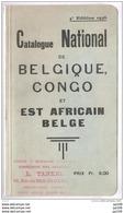 Catalogue National De BELGIQUE CONGO Et EST AFRICAIN BELGE - 4ème édition1936 116 Pages - Bon état - Belgique