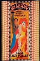 """Programme - Palais Royal 1973 - """" La Cage Aux Folles """" De Jean Poiret - Michel Serrault  - Henri Garcin . - Programmes"""