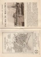- Dépliant Touristique - Espagne -  ISLAS BALEARES - 8 Pages PALMA De MALLORCA - Folletos Turísticos