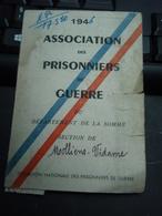 Carte Association Des Prisonniers De Guerre  Du Département De La Somme 1946 - Militaria