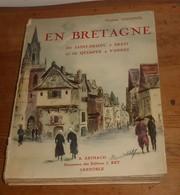 En Bretagne. De Saint-Brieuc à Brest. De Quimper à Vannes.  Francis Gourvil. 1929. - Auvergne