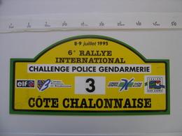 PLAQUE 6e RALLYE AUTOMOBILE COTE CHALONNAISE POLICE GENDARMERIE Participant Numero 3 En 1995 - Plaques De Rallye