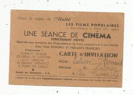 Carte D'invitation ,LES FILMS POPULAIRES ,une Séance De Cinéma - Vieux Papiers