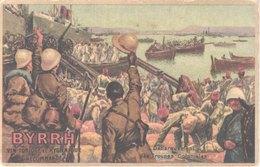 FR66 BYRRH - Vin Tonique Et Hygiénique - Débarquement Des Troupes Coloniales - Guerre 1914-18