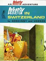 ASTERIX IN SWITZERLAND BY GOSCINNY AND UDERZO - DARGAUD - Autres Éditeurs