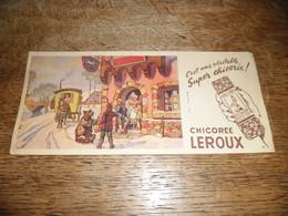 Buvard Ancien La Chicorée Leroux, Image D'un Dresseur D'ours, Imprimeur B. Sirven - Café & Thé