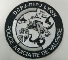 Ecusson DCPJ - DIPJ De LYON - Police Judiciaire Antenne VALENCE (Nouveau, Très Rare) - Police & Gendarmerie