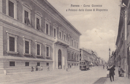 Ferrara - Corso Giovecca E Palazzo Della Cassa Di Risparmio - Ferrara
