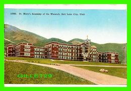 SALT LAKE CITY, UT - ST MARY'S ACADEMY OF THE WASATCH - - Salt Lake City