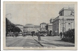 Milano. Piazzale Oberdan E Hotel Diana. Tabella Birra Milano A Destra. - Milano (Milan)