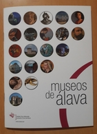 FOLLETO MUSEOS DE ÁLAVA - ESPAÑA. - Folletos Turísticos