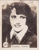 PAULINE STARKE. CARD TARJETA COLECCIONABLE TABACO. CIRCA 1920s SIZE 3.5x4.5cm - BLEUP - Berühmtheiten