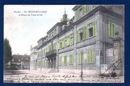 25. Montbéliard. L'Hôtel De Ville (1778). Pub Singer. 1906 - Montbéliard