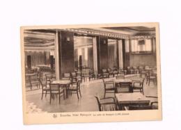 Hôtel Métropole.La Salle De Banquet. - Cafés, Hotels, Restaurants