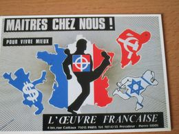 CARTE POSTALE L'OEUVRE FRANCAISE MAITRES CHEZ NOUS FRONT NATIONAL - Partis Politiques & élections