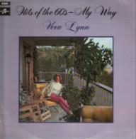 * LP *  VERA LYNN - HITS OF THE 60ś - MY WAY (England 1970 EX) - Disco, Pop