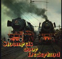* LP *  STOOMREIS DOOR NEDERLAND - Zonder Classificatie