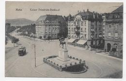 METZ - KAISER FRIEDRIH DENKMAL - TRAMWAY - CPA VOYAGEE EN 1919 - Metz