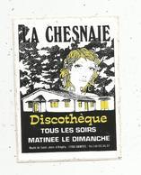 Autocollant , Discothéque,  LA CHESNAIE ,  17,  SAINTES - Stickers