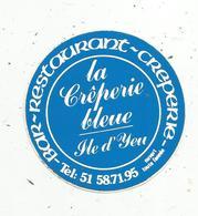 Autocollant , BAR-RESTAURANT-CREPERIE , La CREPERIE BLEUE , 85, ÎLE D'YEU - Stickers