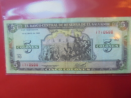 SALVADOR 5 COLONES 1990 CIRCULER - El Salvador