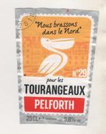 BIERE PELICAN NOUS BRASSONS DANS LE NORD POUR LES TOURANGEAUX - BRASSERIE PELFORTH MONS EN BAROEUL NORD FRANCE  - A VOIR - Bière