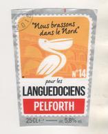 BIERE PELICAN NOUS BRASSONS DANS LE NORD POUR LES LANGUEDOCIENS - BRASSERIE PELFORTH MONS EN BAROEUL NORD FRANCE - Bière