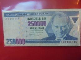 TURQUIE 250.000 LIRASI 1970(92) CIRCULER - Turquie
