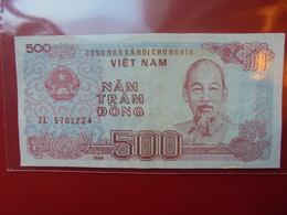 VIETNAM (NORD) 500 DÔNG 1988 CIRCULER - Vietnam